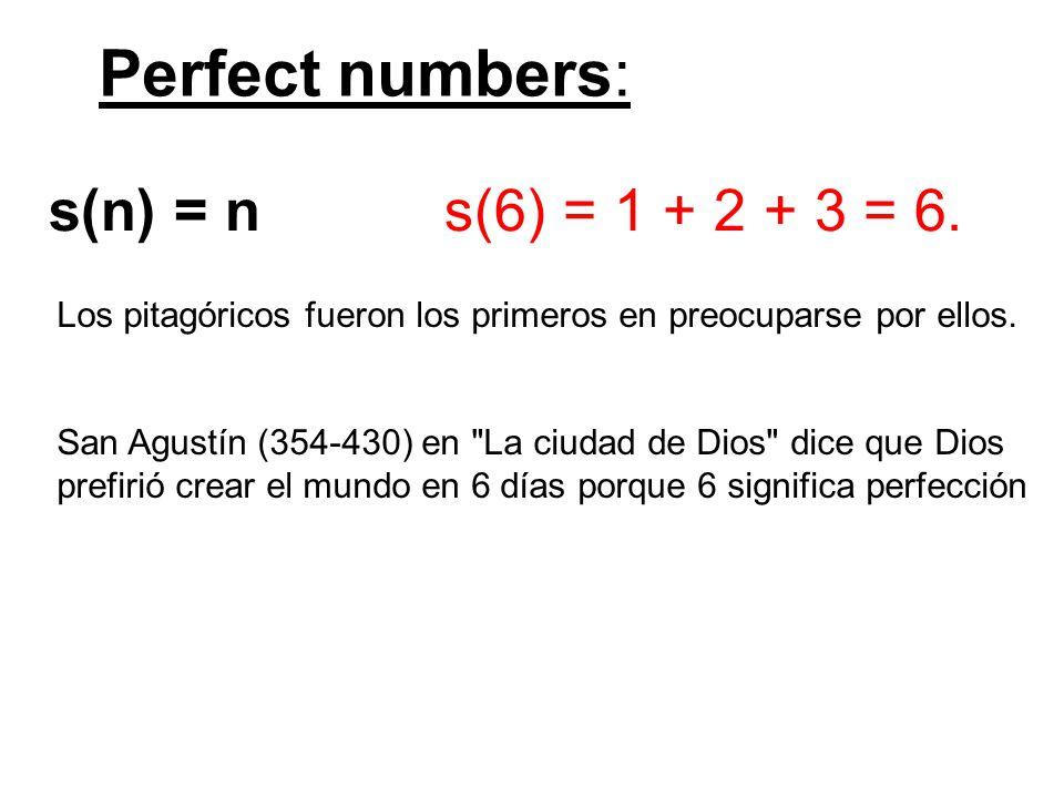s(n) = n s(6) = 1 + 2 + 3 = 6.