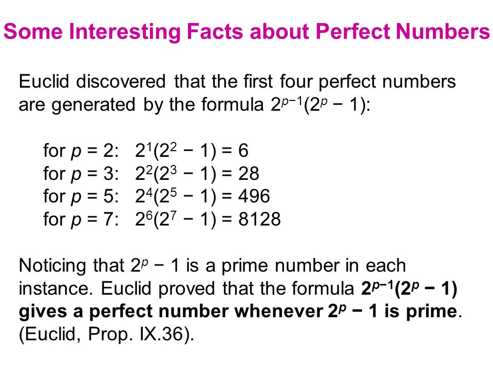 The reciprocals of all positive factors of a perfect number add up to 2.