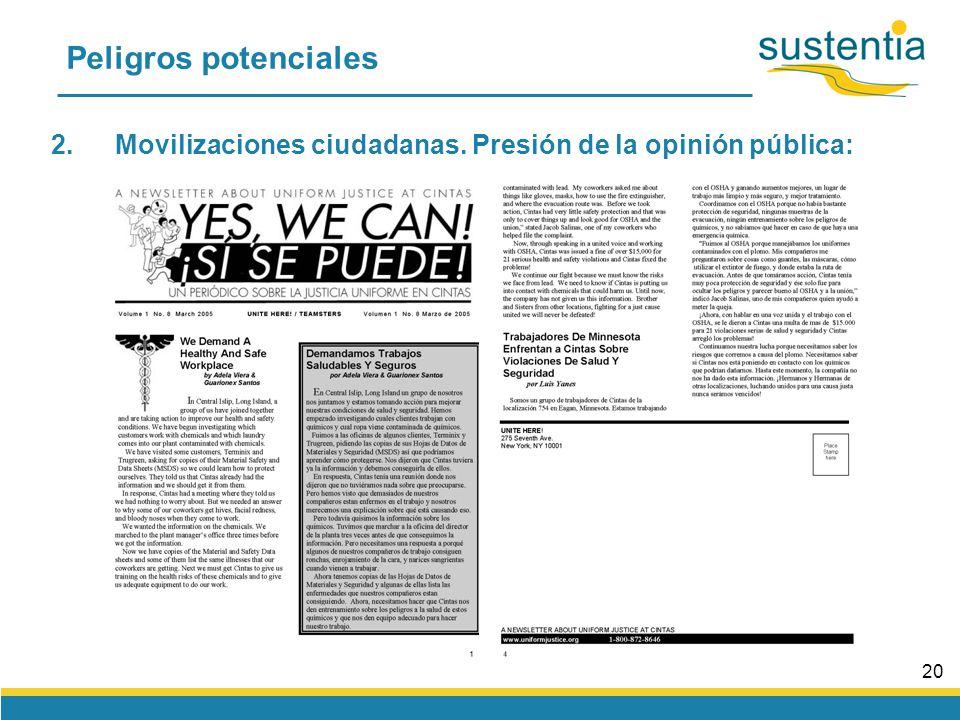 19 Peligros potenciales 2.Movilizaciones ciudadanas. Presión de la opinión pública: