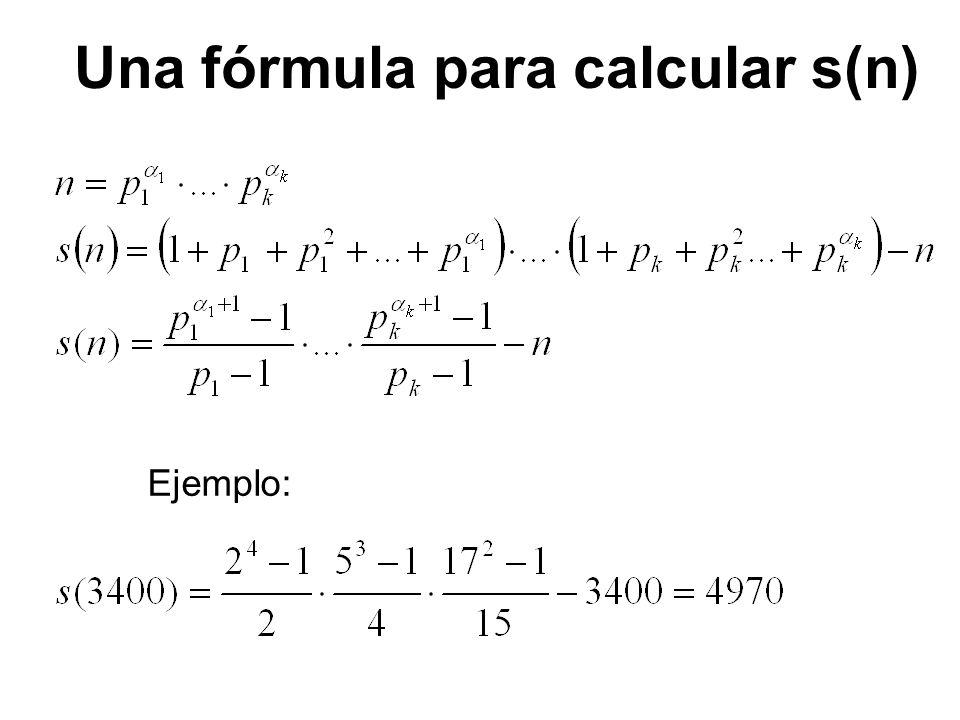 Ejemplo: Una fórmula para calcular s(n)