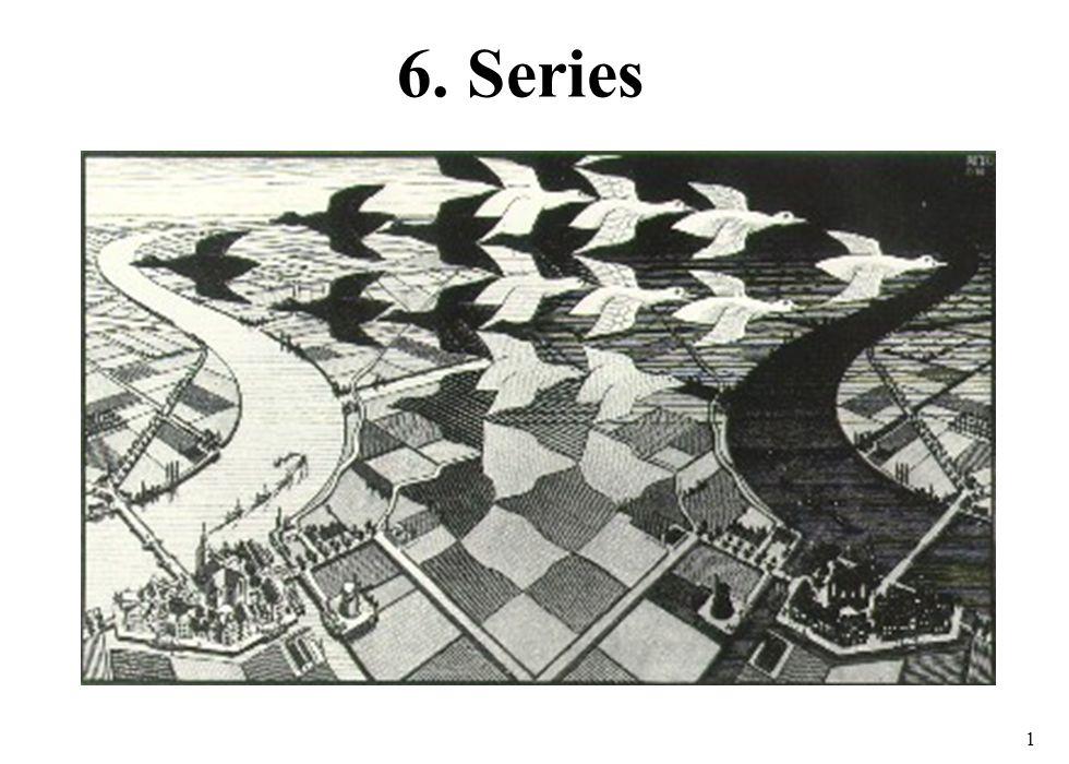 1 6. Series