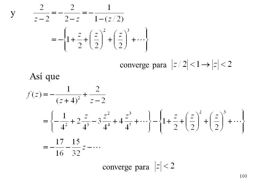 100 y converge para Así que converge para