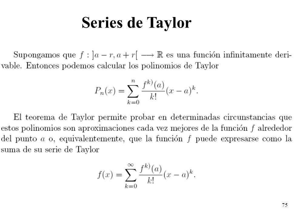 75 Series de Taylor