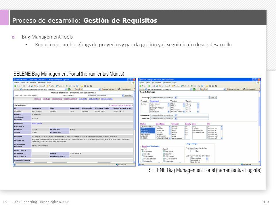 Proceso de desarrollo: Gestión de Requisitos Bug Management Tools Reporte de cambios/bugs de proyectos y para la gestión y el seguimiento desde desarr