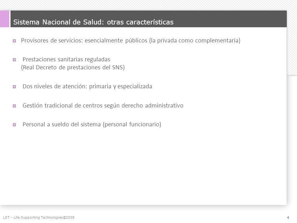Sistema Nacional de Salud: otras características Provisores de servicios: esencialmente públicos (la privada como complementaria) Prestaciones sanitar