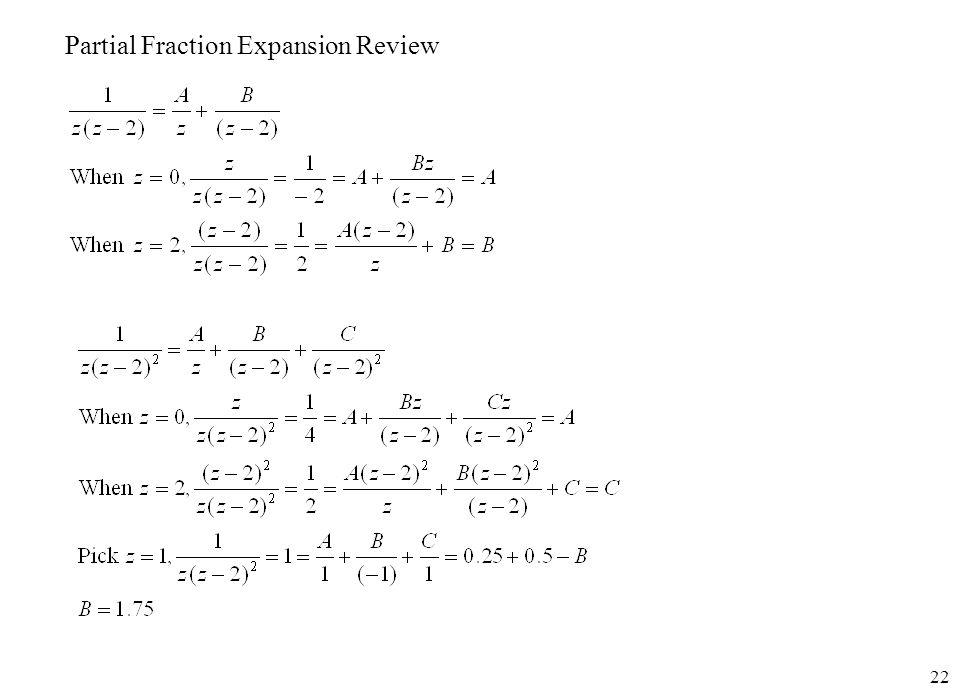 22 Partial Fraction Expansion Review