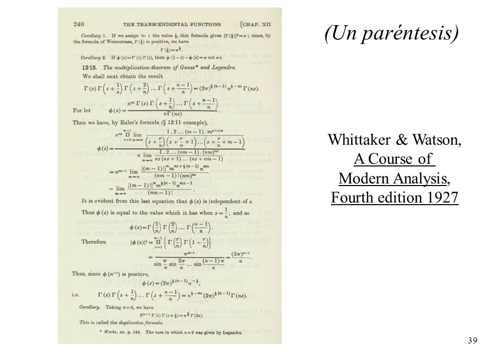 39 Whittaker & Watson, A Course of Modern Analysis, Fourth edition 1927 (Un paréntesis)
