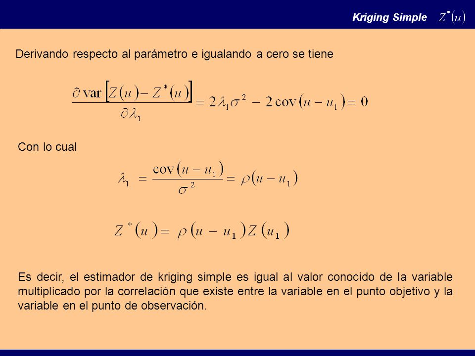 Que ocurre si todos los valores observados son no correlacionados con el punto a estimar .