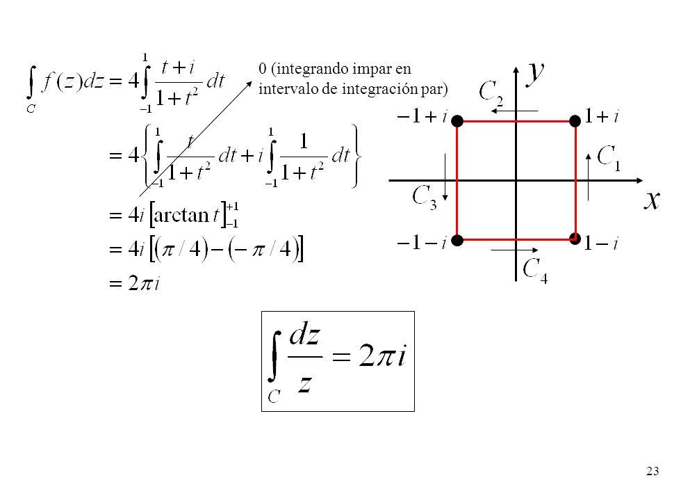 23 0 (integrando impar en intervalo de integración par)