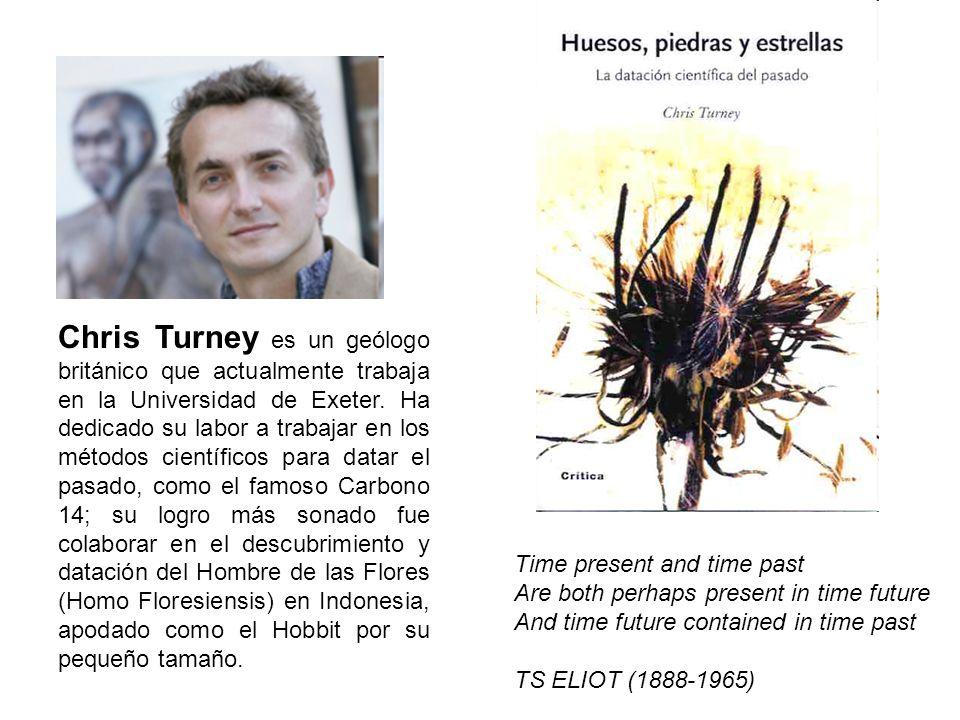 Chris Turney es un geólogo británico que actualmente trabaja en la Universidad de Exeter.