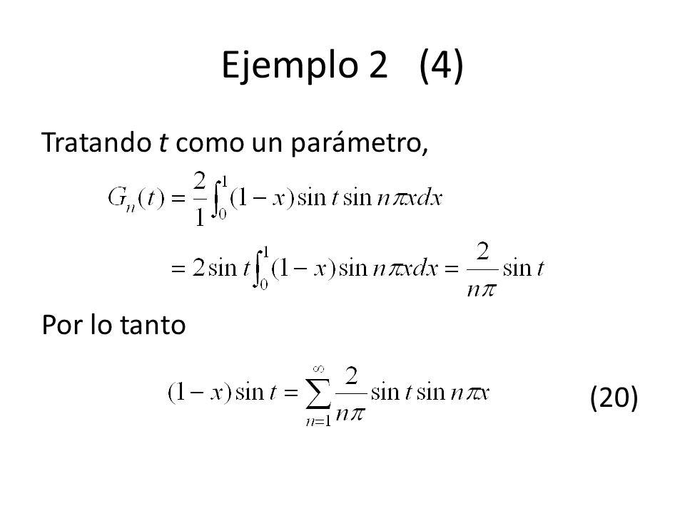 Ejemplo 2 (4) Tratando t como un parámetro, Por lo tanto (20)