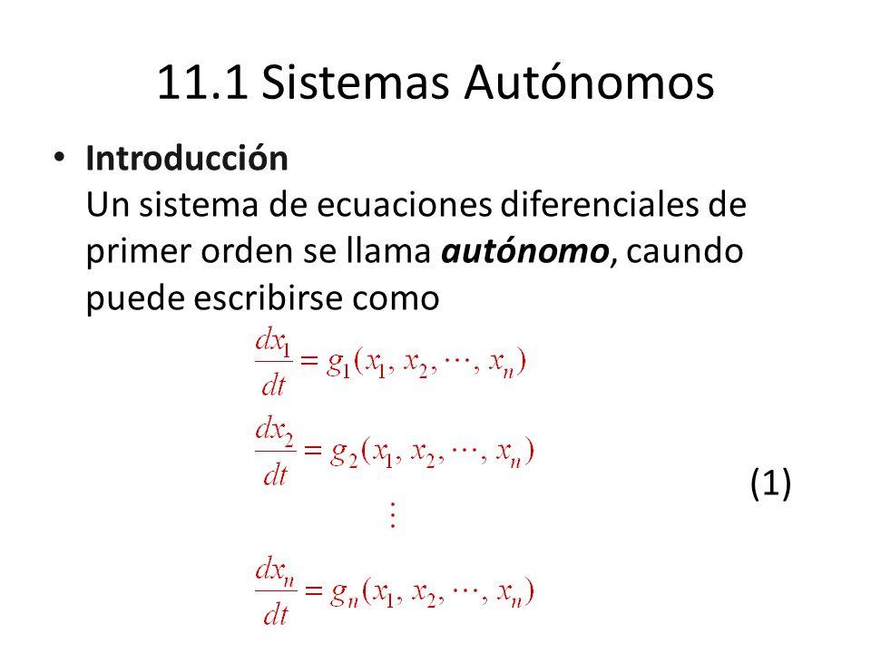 Ejemplo 1 El sistema anterior no es autónomo, debido a la t presencia de t en el lado derecho.
