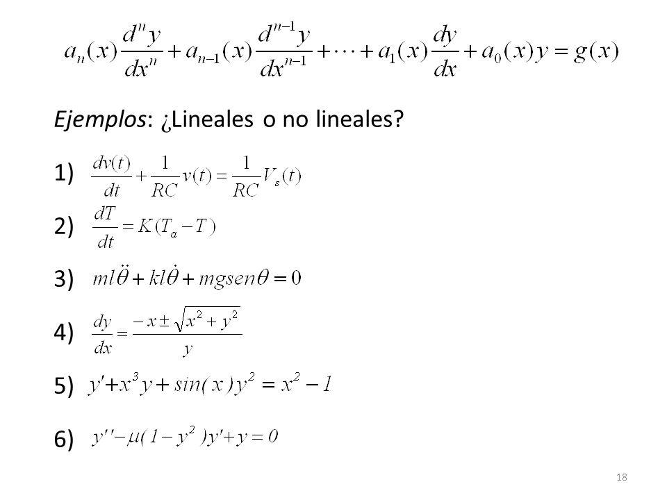18 Ejemplos: ¿ Lineales o no lineales? 1) 2) 3) 4) 5) 6)