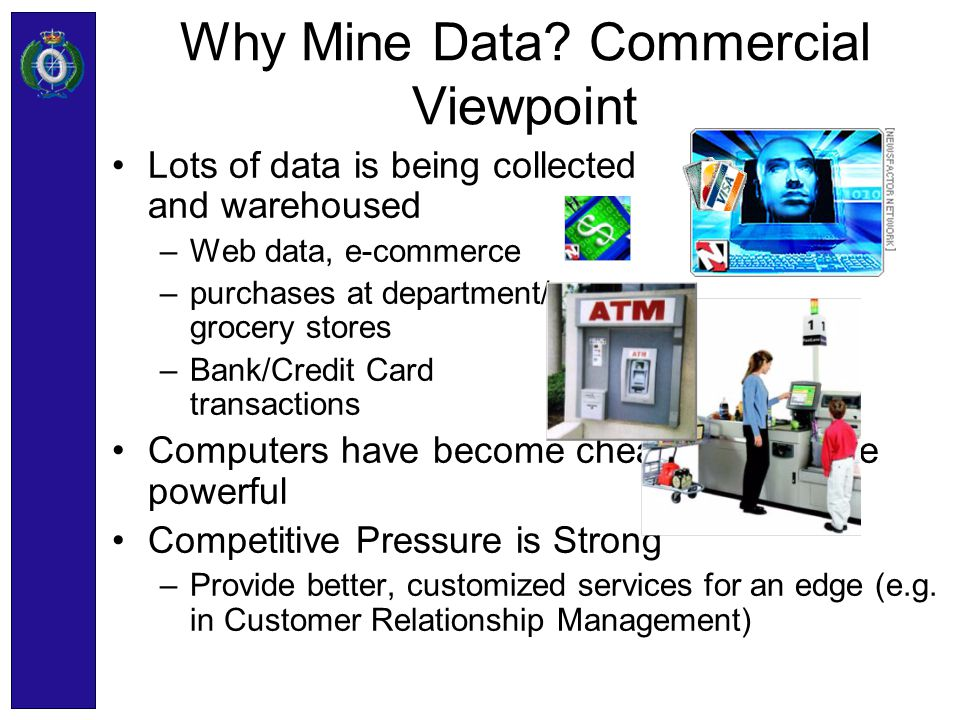 Data Mining Two major objectives –Prediction –Knowledge discovery Use 3 different techniques: –Data Bases –Statistics –Machine learning.