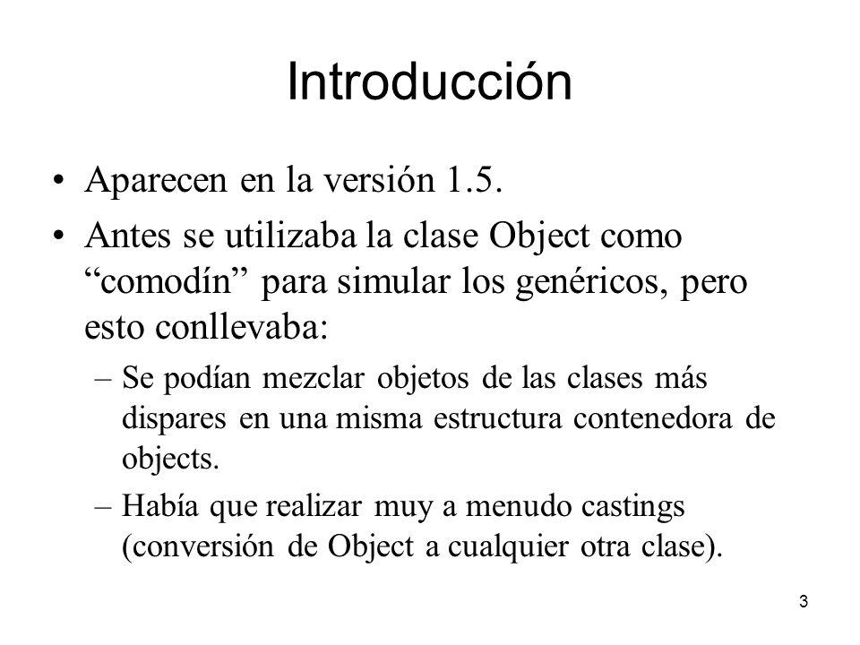 3 Introducción Aparecen en la versión 1.5.