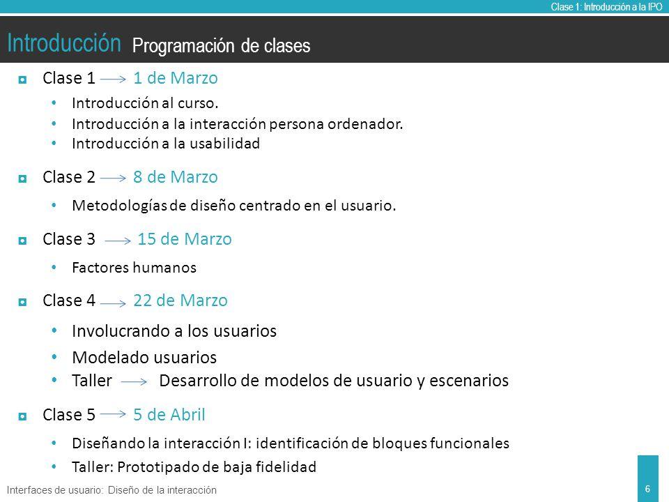 Clase 1: Introducción a la IPO Introducción Clase 1 1 de Marzo Introducción al curso.