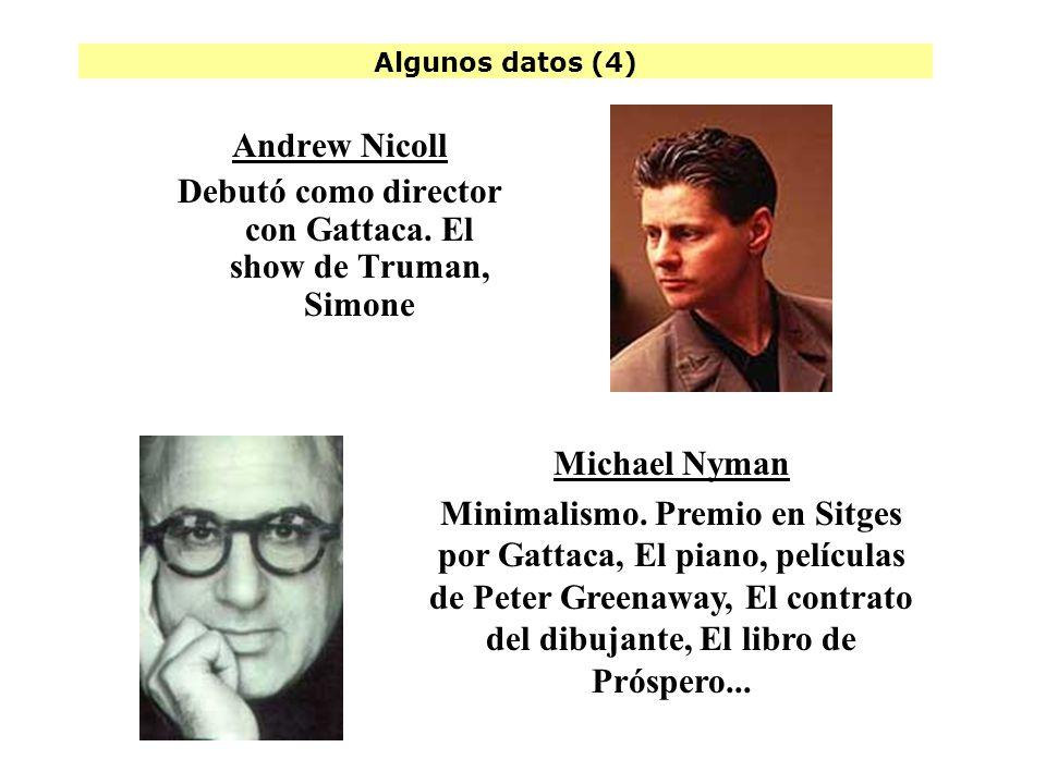 Algunos datos (4) Andrew Nicoll Debutó como director con Gattaca.
