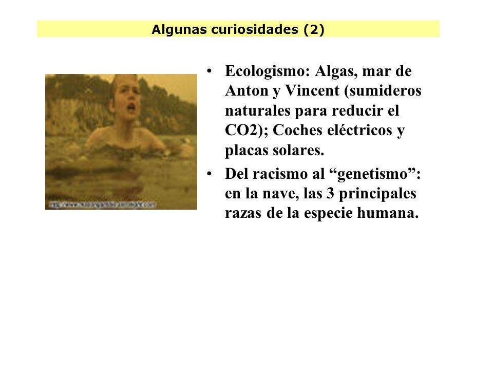 Algunas curiosidades (2) Ecologismo: Algas, mar de Anton y Vincent (sumideros naturales para reducir el CO2); Coches eléctricos y placas solares.