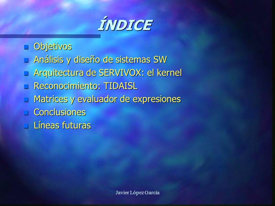 Javier López García RESUMEN n Análisis de alto nivel de SERVIVOX orientado a objetos.