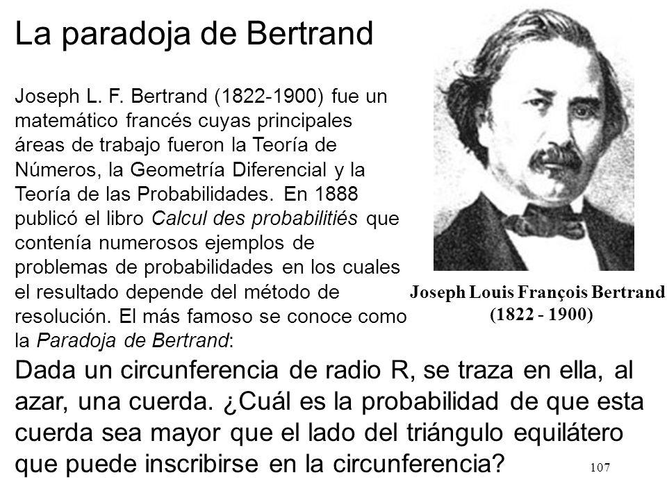 106 Otras definiciones de probabilidad Grado de creencia (probabilidad subjetiva): por ejemplo la existencia de vida extraterrestre. La mayoría de los
