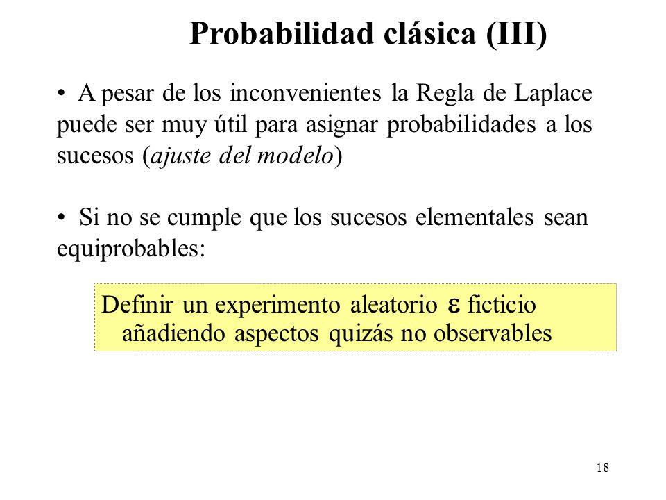 17 Dado: ¿Cuál es la probabilidad P(A) de A = un número mayor o igual a 5?¿Y la probabilidad de B = número impar? Solución: Los seis casos posibles so