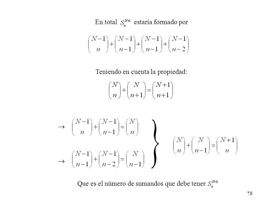 77 Para cada uno de los términos del primer sumatorio, formado por la intersección de n sucesos, uno de ellos A 1, se puede descomponer en: En donde e
