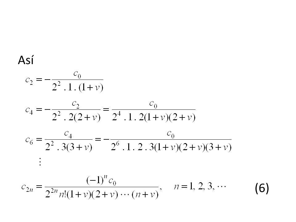 El resultado del ejemplo 5 puede escribirse como que es una ED lineal en J v (x).