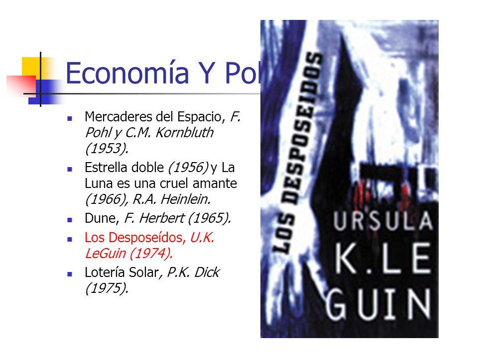 Economía Y Política Mercaderes del Espacio, F. Pohl y C.M.