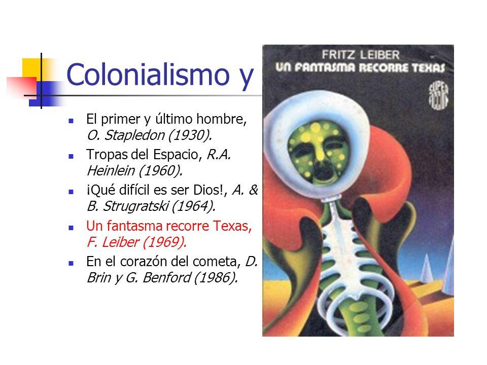 Colonialismo y Racismo El primer y último hombre, O.
