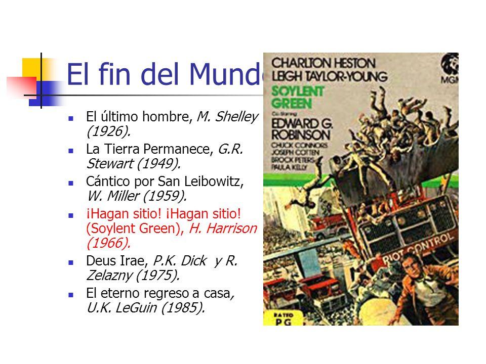 El fin del Mundo El último hombre, M. Shelley (1926).