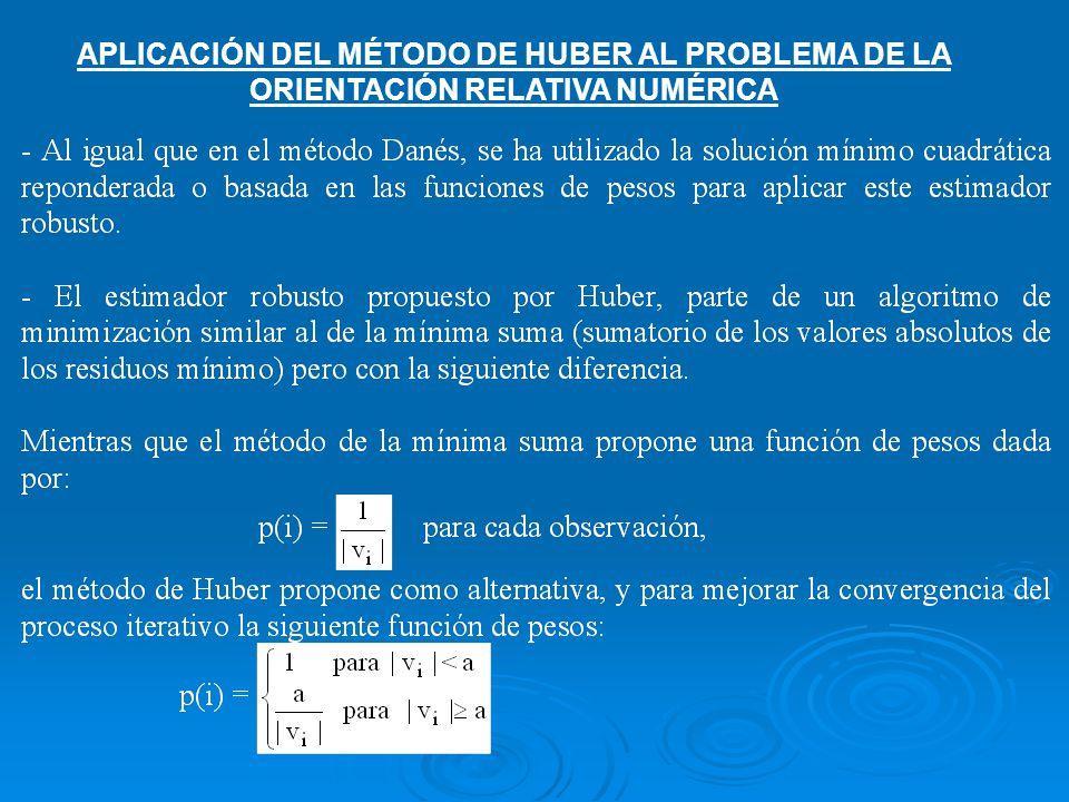 APLICACIÓN DEL MÉTODO DE HUBER AL PROBLEMA DE LA ORIENTACIÓN RELATIVA NUMÉRICA