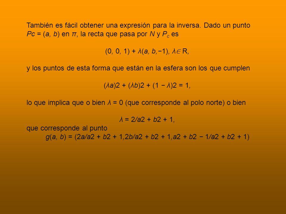 También es fácil obtener una expresión para la inversa.