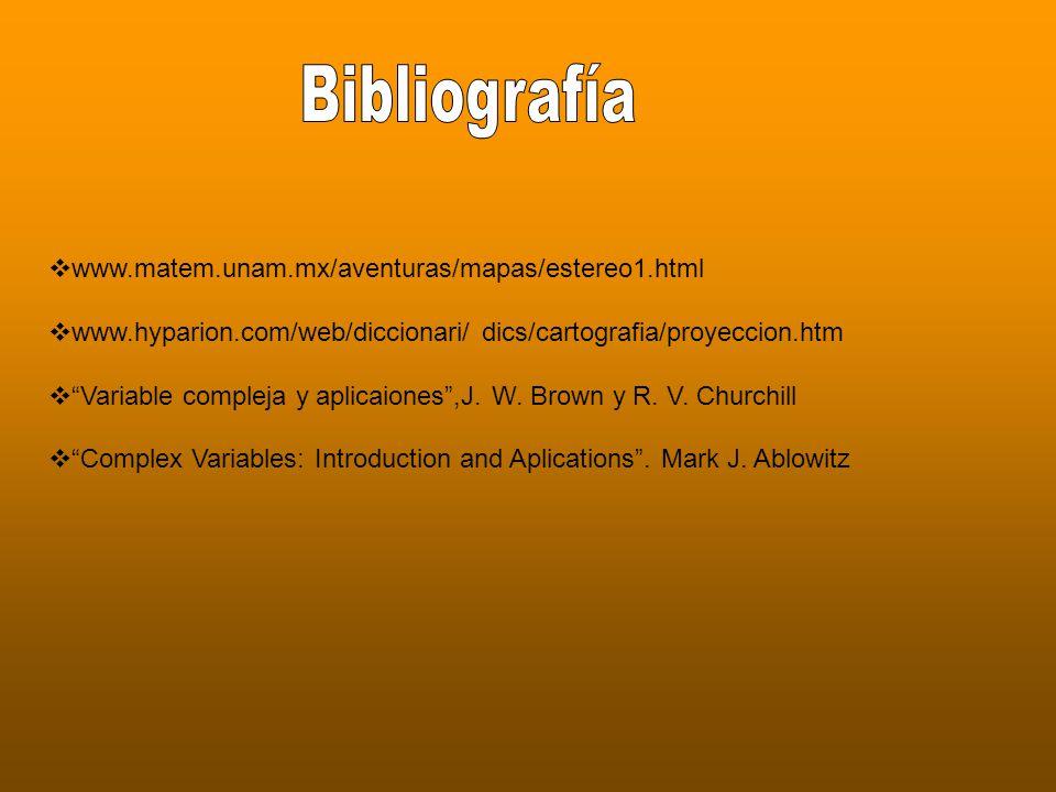 www.matem.unam.mx/aventuras/mapas/estereo1.html www.hyparion.com/web/diccionari/ dics/cartografia/proyeccion.htm Variable compleja y aplicaiones,J.