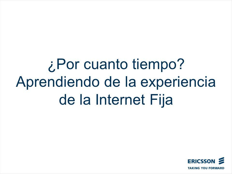 ¿Por cuanto tiempo? Aprendiendo de la experiencia de la Internet Fija