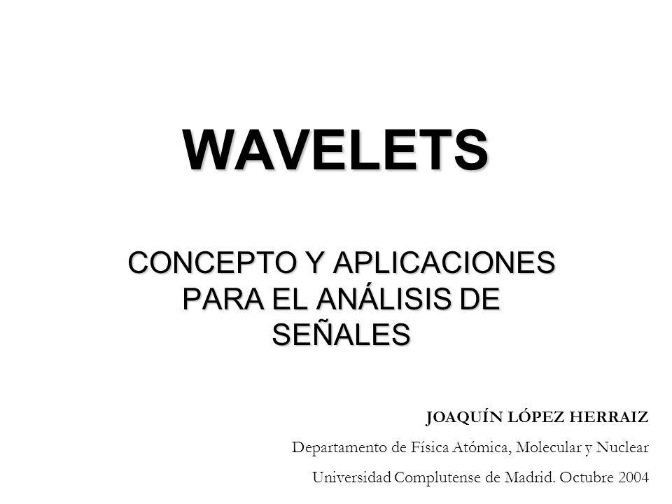 FOURIER vs WAVELETS: Ej: Filtrado de Ruido en imágenes FILTRADO EN ESPACIO DE FOURIER: Se eliminan las frecuencias más altas FILTRADO EN ESPACIO DE WAVELETS: Se eliminan los coeficientes menores.