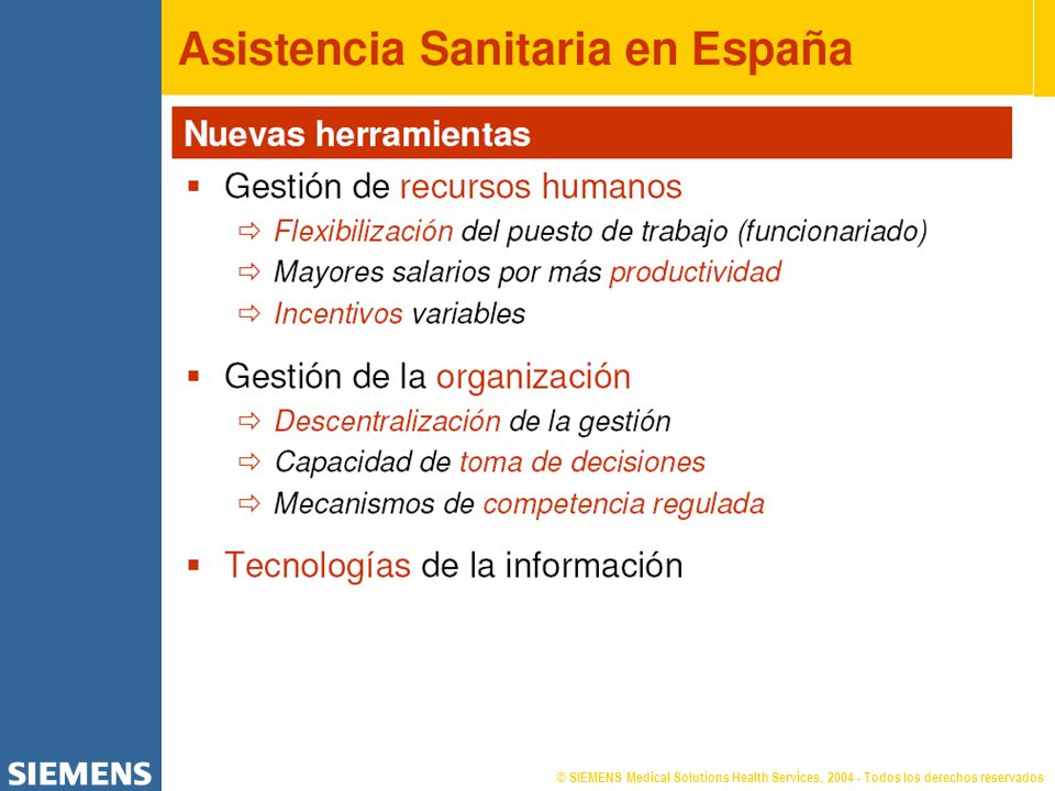 © SIEMENS Medical Solutions Health Services, 2004 - Todos los derechos reservados