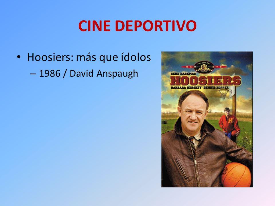 CINE DEPORTIVO Hoosiers: más que ídolos – 1986 / David Anspaugh
