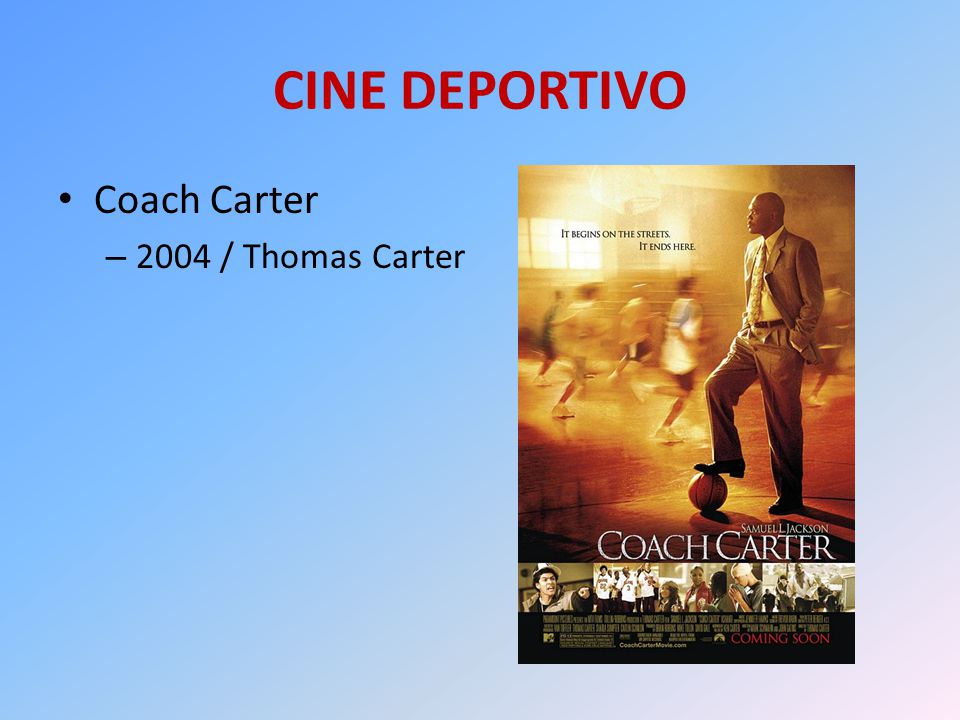 CINE DEPORTIVO Coach Carter – 2004 / Thomas Carter