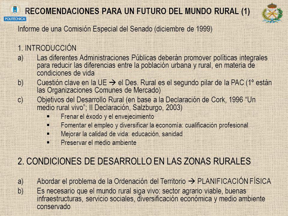 RECOMENDACIONES PARA UN FUTURO DEL MUNDO RURAL (1) Informe de una Comisión Especial del Senado (diciembre de 1999) 1. INTRODUCCIÓN a)Las diferentes Ad