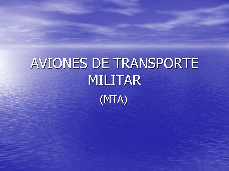 AVIONES DE TRANSPORTE MILITAR (MTA) (MTA)