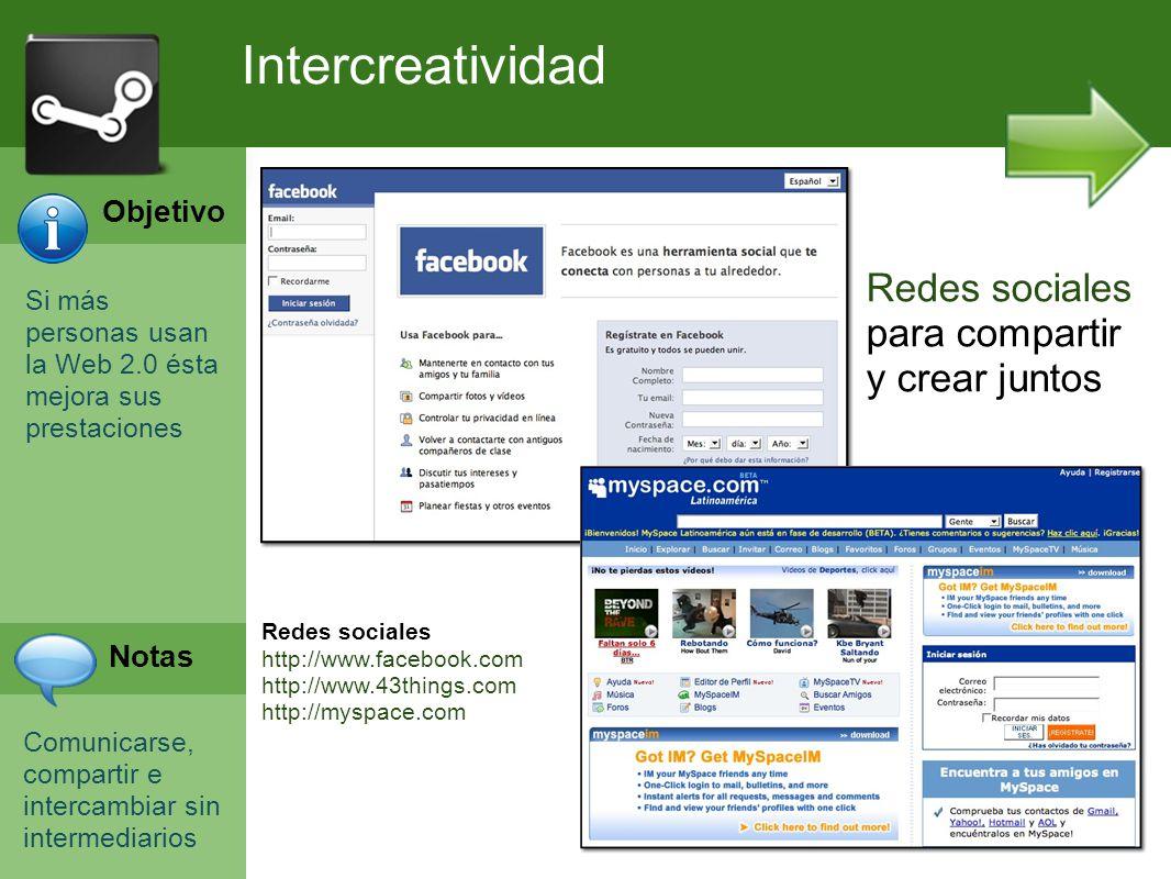 Programación Web en Servidor Curso INEM 2010 Si más personas usan la Web 2.0 ésta mejora sus prestaciones Comunicarse, compartir e intercambiar sin in