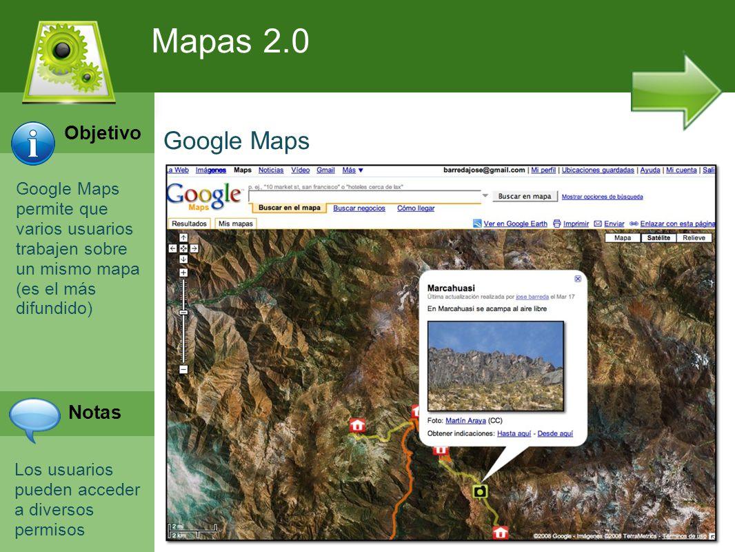Programación Web en Servidor Curso INEM 2010 Google Maps permite que varios usuarios trabajen sobre un mismo mapa (es el más difundido) Los usuarios pueden acceder a diversos permisos Mapas 2.0 Google Maps Objetivo Notas