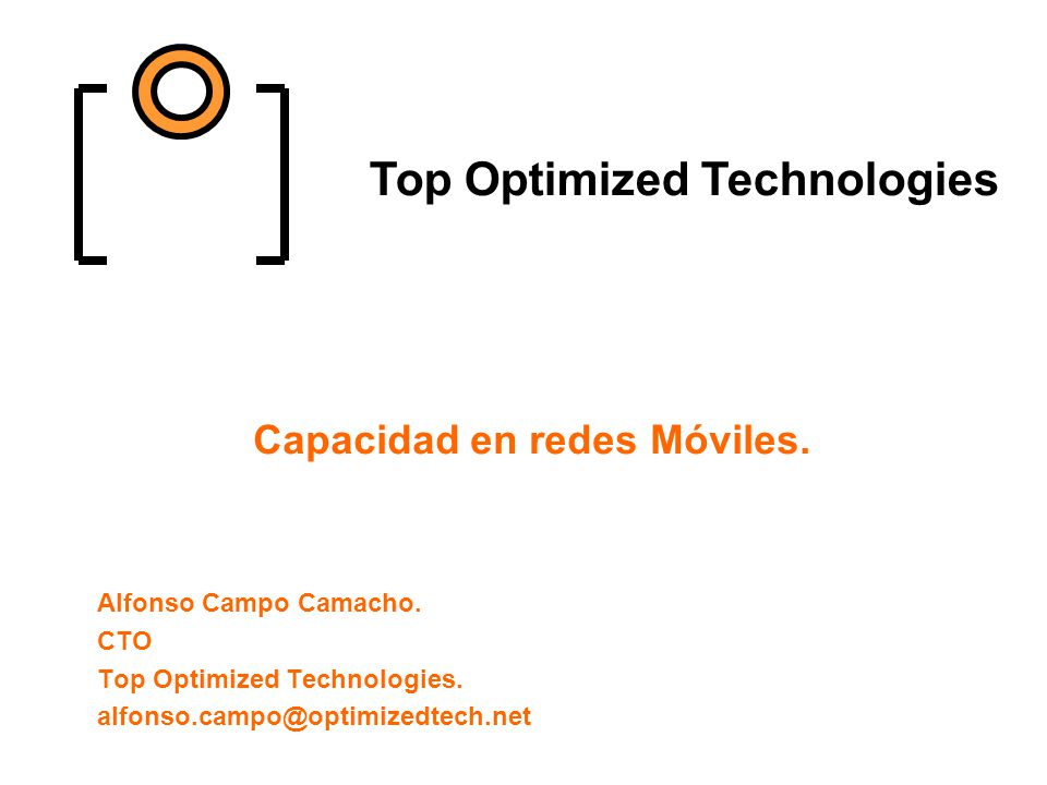 Objetivos. ¿Qué es la capacidad? ¿Qué determina la capacidad de una red móvil? Magnitudes y futuro
