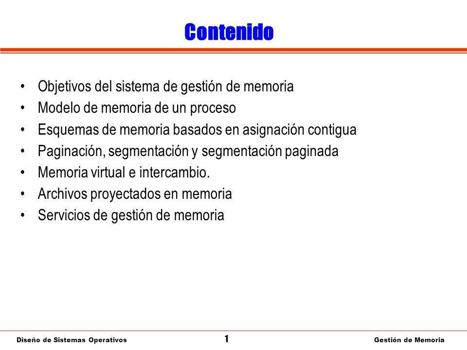 Diseño de Sistemas Operativos 2 Gestión de Memoria Objetivos del gestor de memoria S.O.