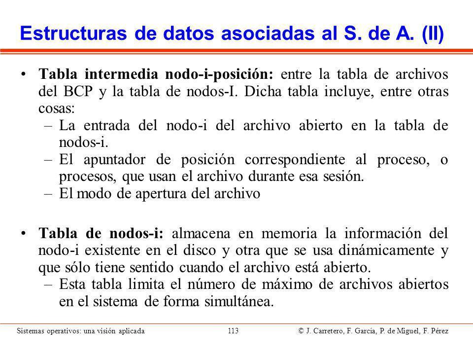 Sistemas operativos: una visión aplicada 113 © J.Carretero, F.