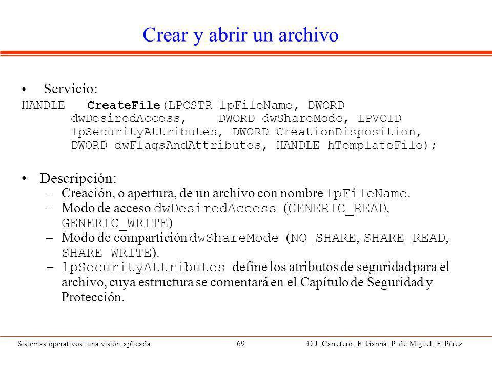 Sistemas operativos: una visión aplicada 69 © J.Carretero, F.