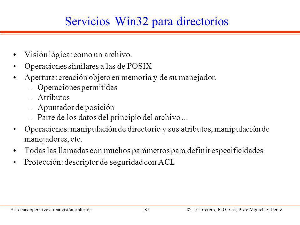Sistemas operativos: una visión aplicada 87 © J.Carretero, F.