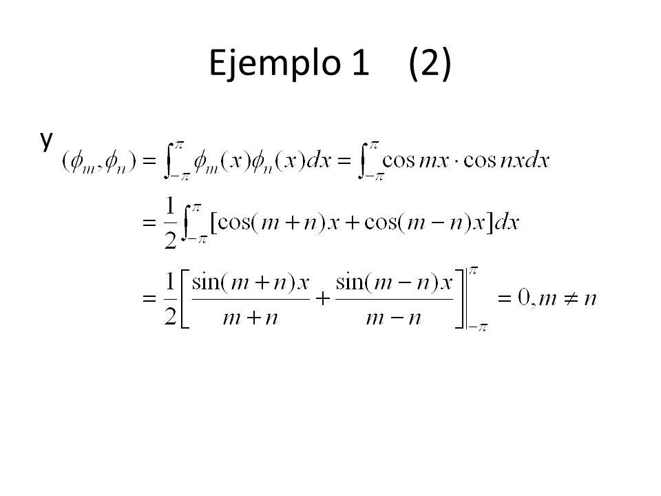 Ejemplo 2 Determine la norma de cada función del Ejemplo 1. Solución