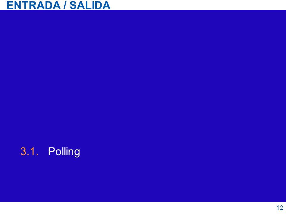 3.1. Polling ENTRADA / SALIDA 12