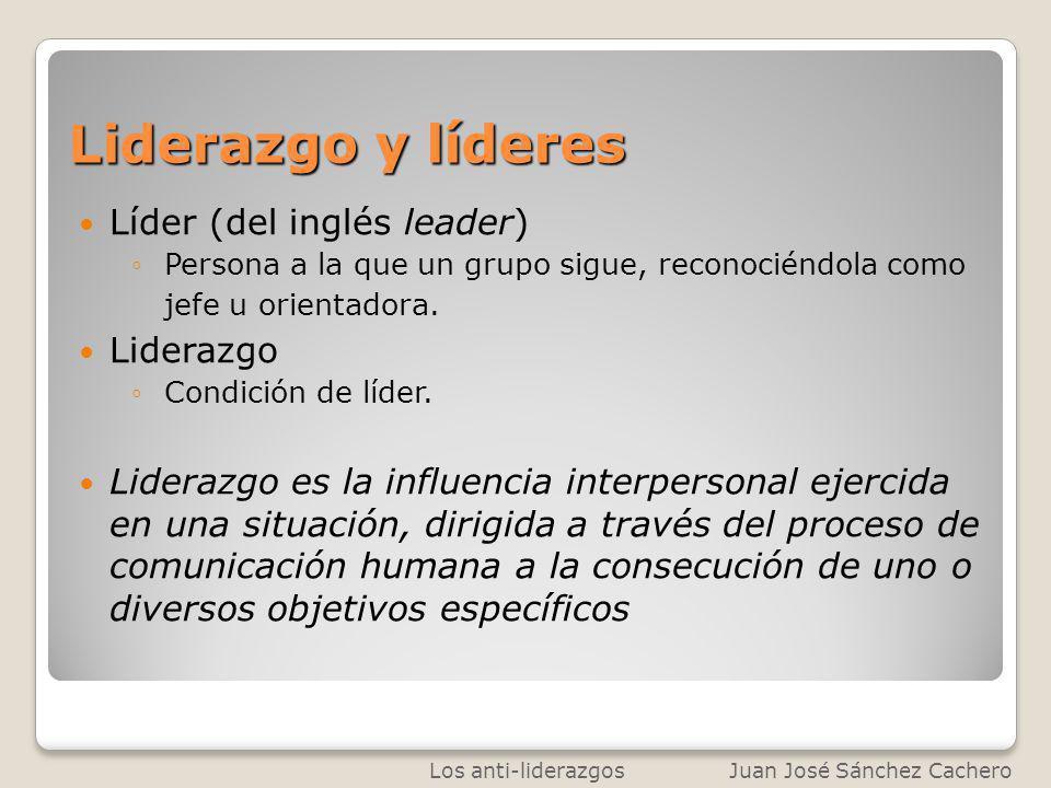Liderazgo y líderes Líder (del inglés leader) Persona a la que un grupo sigue, reconociéndola como jefe u orientadora. Liderazgo Condición de líder. L